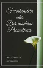 Frankenstein oder Der moderne Prometheus (ebook)