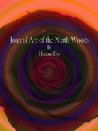 Joan of Arc of the North Woods (ebook)