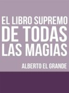 El libro Supremo de todas la Magias (ebook)