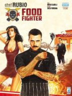 Chef Rubio:Food Fighter (ebook)