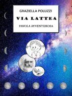 VIA LATTEA (ebook)