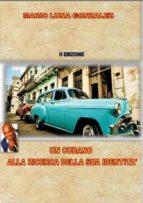 Un cubano alla ricerca della sua identità - II edizione  (ebook)