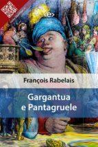 Gargantua e Pantagruele (ebook)