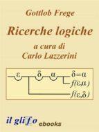 Ricerche Logiche. A cura di Carlo Lazzerini. (ebook)