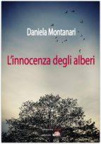 L'innocenza degli alberi (ebook)