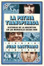 La patria transpirada (ebook)