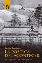 La poética del acontecer (ebook)