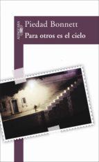 Para otros es el cielo (ebook)