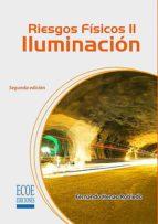 Riesgos II: Iluminación (ebook)