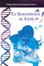LA DESCENDENCIA DE LILITH