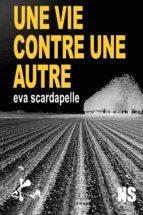 Une vie contre une autre (ebook)