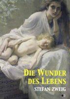 Die Wunder des Lebens (ebook)