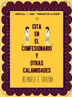 CITA EN EL CONFESIONARIO Y OTRAS CALAMIDADES (ebook)