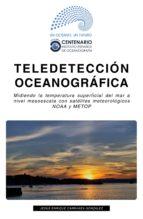 TELEDETECCIÓN OCEANOGRÁFICA EN EL IEO