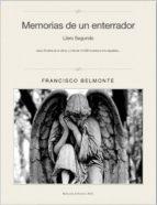 MEMORIAS DE UN ENTERRADOR. LIBRO SEGUNDO. (ebook)