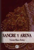SANGRE Y ARENA - VICENTE BLASCO IBÁÑEZ (ebook)