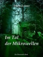 IM TAL DER MIKROWELLEN