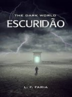 THE DARK WORLD: ESCURIDÃO