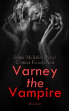 VARNEY THE VAMPIRE (VOL.1-3)
