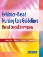 Evidence-Based Nursing Care Guidelines - E-Book (ebook)
