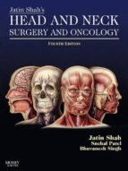 JATIN SHAH'S HEAD AND NECK SURGERY AND ONCOLOGY E-BOOK
