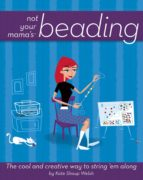 Not Your Mama's Beading (ebook)
