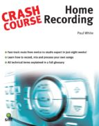 Crash Course: Home Recording (ebook)