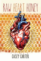 Raw Heart Honey (ebook)