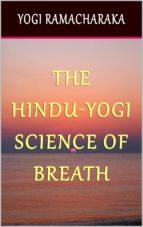 The Hindu-Yogi Science of Breath (ebook)
