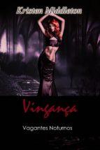 Vingança - Vagantes Noturnos (ebook)