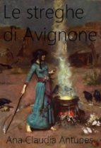 Le Streghe Di Avignone (ebook)