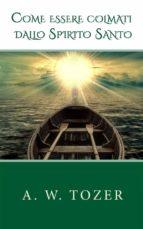 Come Essere Colmati Dallo Spirito Santo (ebook)