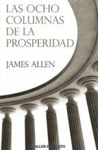 Las ocho columnas de la prosperidad (ebook)