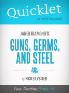 Quicklet on Guns, Germs, and Steel by Jared Diamond (ebook)