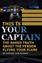 This Is Your Captain (ebook)