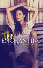 Too Enchanting: The Lewis Cousins, book 4 (ebook)