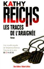 LES TRACES DE L'ARAIGNÉE