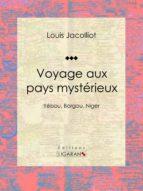 Voyage aux pays mystérieux (ebook)
