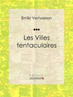 Les Villes tentaculaires (ebook)