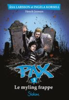 Pax, tome 3 : Le Myling frappe (ebook)