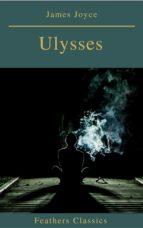 Ulysses (Feathers Classics) (ebook)