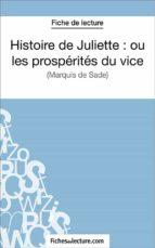 Histoire de Juliette : ou les prospérités du vice (ebook)