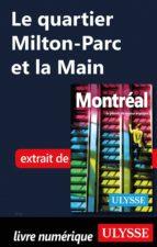 Le quartier Milton-Parc et la Main (ebook)