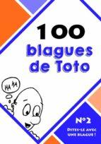 100 blagues de Toto (ebook)