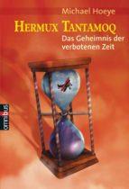 Hermux Tantamoq - Das Geheimnis der verbotenen Zeit (ebook)