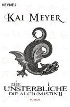 Die Unsterbliche - Die Alchimistin II (ebook)