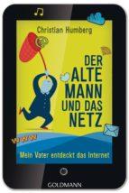 Der alte Mann und das Netz (ebook)