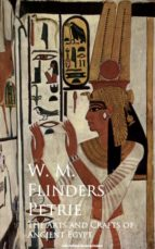 The Arts and Crafts of Ancient Egypt (ebook)