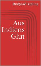 Aus Indiens Glut (ebook)
