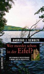 Wer mordet schon in der Eifel? (ebook)